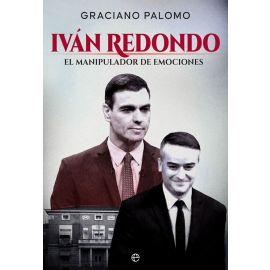 Iván Redondo. Manipulador de emociones