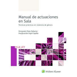 Manual de actuaciones en Sala. Técnicas prácticas en violencia de género
