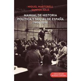 Manual de historia política y social de España ( 1808- 2018)