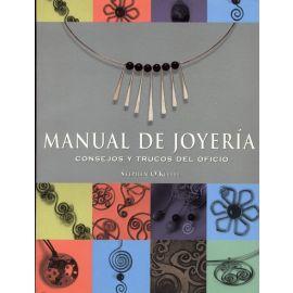 Manual de Joyería. Consejos y Trucos del Oficio