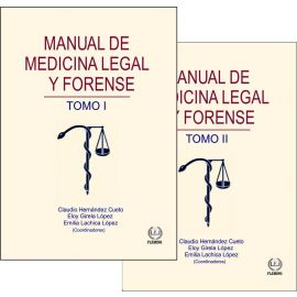Manual de medicina legal y forense. 2 Tomos