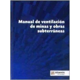 Manual de Ventilación de Minas y Obras Subterráneas
