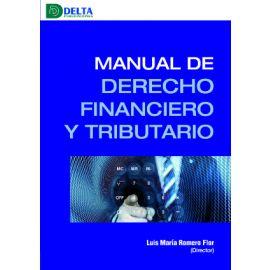 Manual de derecho financiero y tributario