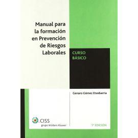 Manual para la Formación en Prevención de Riesgos Laborales. Curso Básico