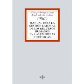 Manual para la Gestión Laboral de los Recursos Humanos en las Empresas Turísticas