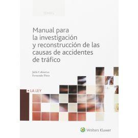 Manual para la Investigación y Reconstrucción de las Causas de Accidentes de Tráfico. Especial Consideración a la Falsedad en los Balances y Cuentas A