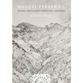 Manuel Ferrer S.I. Iglesia, Educación y montaña