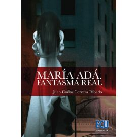 María Adá. Fantasma real