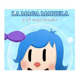 Mariela y el Mar Mudo