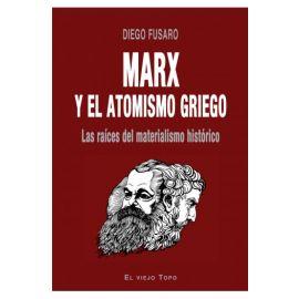 Marx y el atomismo griego. Raíces del materialismo histórico
