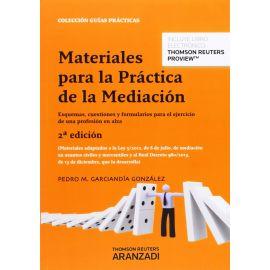 Materiales para la Práctica de la Mediación. Esquemas, Cuestiones y Formularios para el ejercicio de una profesión en Alza