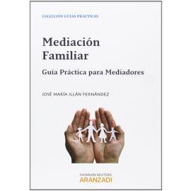 Mediación Familiar. Guía Práctica Para Mediadores
