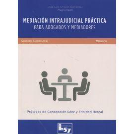 Mediación Intrajudicial Práctica. Para Abogados y Mediadores