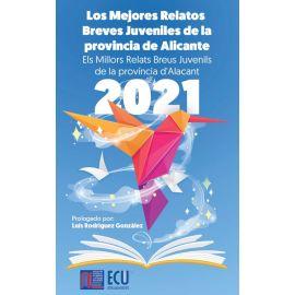 Mejores relatos breves juveniles de la provincia de Alicante 2021