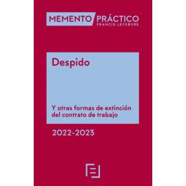 Memento Despido 2022-2023 Y otras formas de extinción del contrato de trabajo