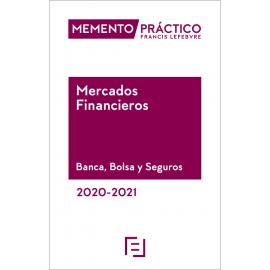 Memento Mercados Financieros. Banca, bolsa y seguros 2020-2021