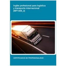 MF1006/2. Inglés Profesional para Logística y Transporte Internacional