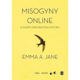 Misogyny Online A Short (and Brutish) History
