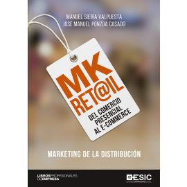 MK RET@IL Marketing de la distribución: del comercio preencial al e-commerce
