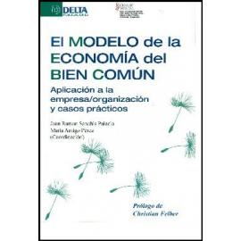 Modelo de la economía del bien común. Aplicación a la empresa/organización y casos prácticos