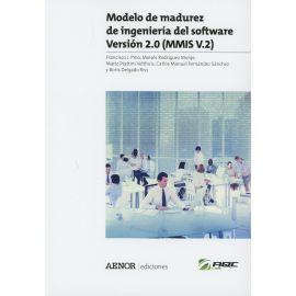 Modelo de Madurez de Ingeniería del Software Versión 2.0 (MMIS V.2)
