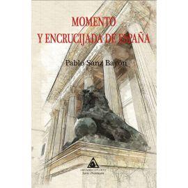 Momento y encrucijada de España