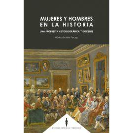 Mujeres y Hombres en la Historia. Una propuesta historiográfica y docente