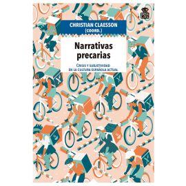Narrativas precarias: crisis y subjetividad en la cultura