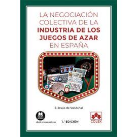 Negociación colectiva de la industria de los juegos de azar en España