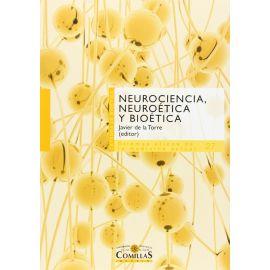 Neurociencia, neuroética y bioética