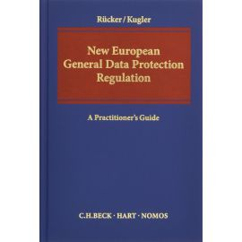 New European General Data Protection Regulation. A Practioner's Guide