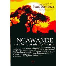 Ngawande: La Tierra, el Viento, la Caza