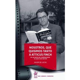 Nosotros, que quisimos tanto a Atticus Finch