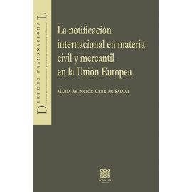 Notificación Internacional en Materia Civil y Mercantil en la Unión Europea