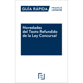 Novedades del texto refundido de la Ley Concursal