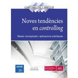 Nuevas Tendencias en Controlling. Nº 24 Bases Conceptuales y Aplicaciones Prácticas