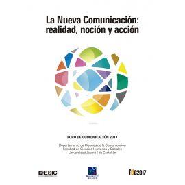 Nueva Comunicación: Realidad, Noción y Acción