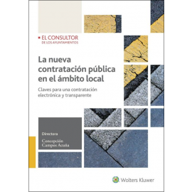 Nueva Contratación Pública en el Ámbito Local Claves para una Contratación Electrónica y Transparente