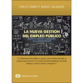Nueva Gestión del Empleo Público. Recursos Humanos e Innovación de la Administración
