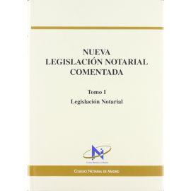 Nueva Legislación Notarial Comentada. 2 Vols.
