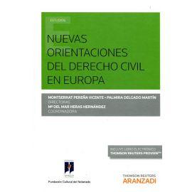 Nuevas Orientaciones del Derecho Civil en Europa