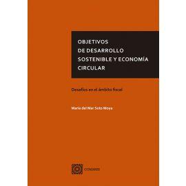 Objetivos de desarrollo sostenible y economía circular. Desafíos en el ámbito fiscal
