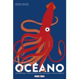 Océano. Troquelados y animaciones para explorar el mundo marino
