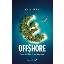 Offshore. La deslocalización de la riqueza