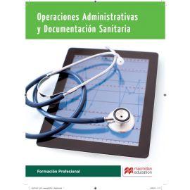 Operaciones administrativas y documentación sanitaria Formación Profesional