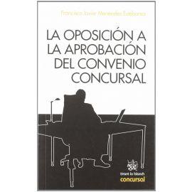 Oposición a la Aprobación del Convenio Concursal