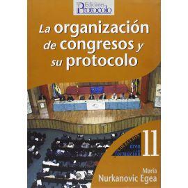 Organización de Congresos y su Protocolo.