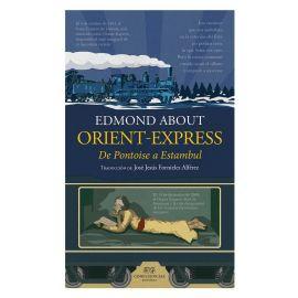 Orient Express. De Pontoise a Estambul