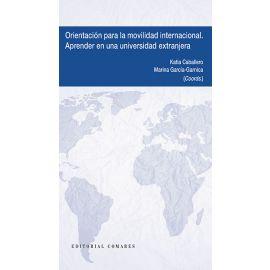 Orientación para la movilidad internacional. Aprender en una universidad extranjera