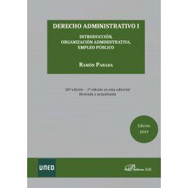 Derecho administrativo I. Introducción, organización administrativa, empleo público 2019